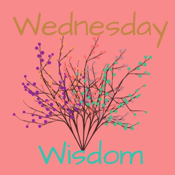 wednesday Wisdom with lovely little lives