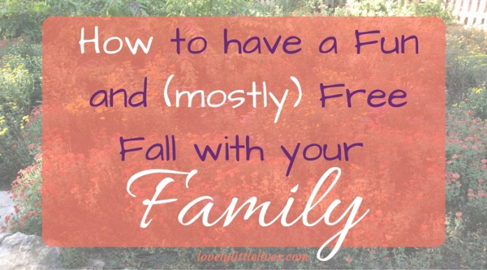 how-to-have-a-fun-and-mostly-free-fall-with-your-family